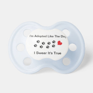 Adopted Pacifier