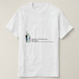 Adoptee Citizenship Acts T-Shirt