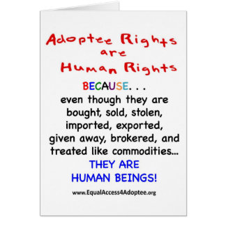 Adoptee Rights Are HUMAN Rights Card