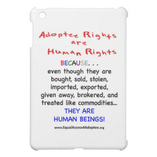Adoptee Rights Are HUMAN Rights iPad Mini Case
