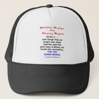 Adoptee Rights Are HUMAN Rights Trucker Hat