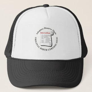 Adoptees Deserve OBCs Trucker Hat