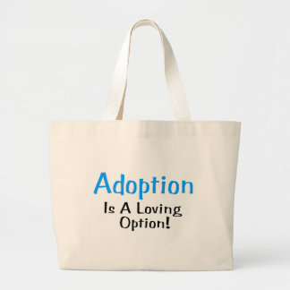 Adoption Is A Loving Option (blue) Bags