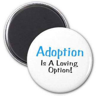 Adoption Is A Loving Option (blue) Magnet