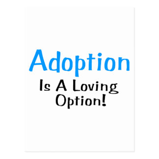 Adoption Is A Loving Option (blue) Postcard