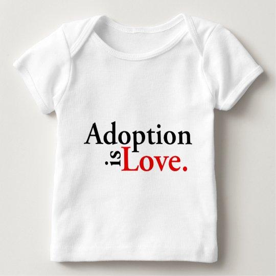 Adoption Is Love Baby T-Shirt