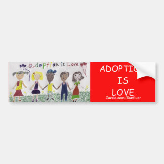 Adoption Is Love - Bumper Sticker -