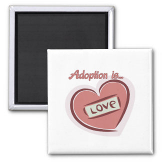 Adoption is Love Magnet