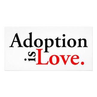 Adoption Is Love Photo Card