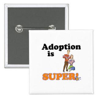 adoption is super 2 inch square button