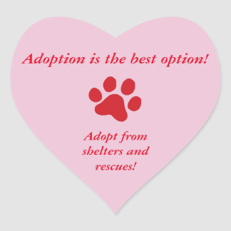 Adoption is the Best Option Red Paw Print Heart Sticker