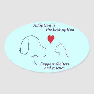 Adoption is the Best Option Stickers