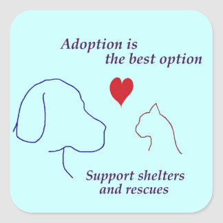 Adoption is the Best Option Square Sticker