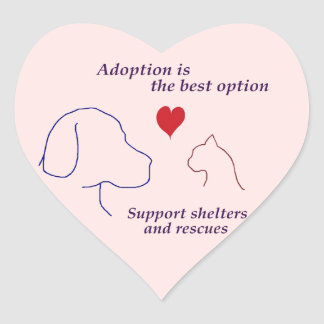 Adoption is the Best Option Heart Stickers