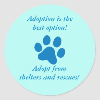 Adoption it the Best Option Blue Paw Print Classic Round Sticker