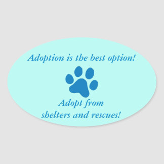 Adoption it the Best Option Blue Paw Print Oval Sticker