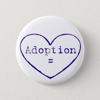 Adoption = love in blue pinback button