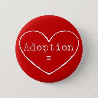 Adoption = love in white button