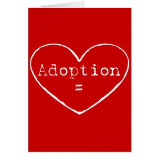 Adoption = love in white greeting card