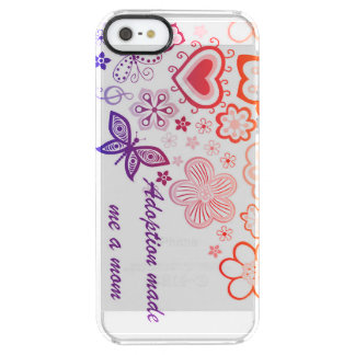 Adoption Made Me a Mom Clear iPhone SE/5/5s Case