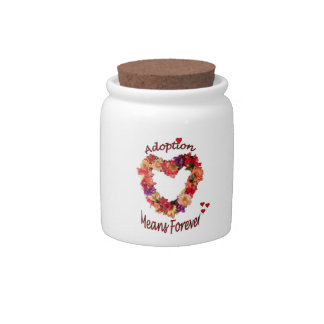 Adoption Means Forever Candy Jar