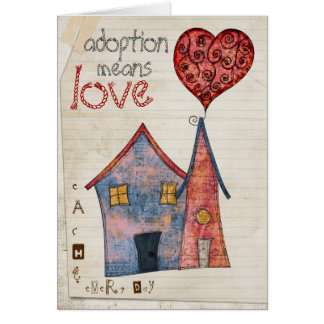 adoption means love card