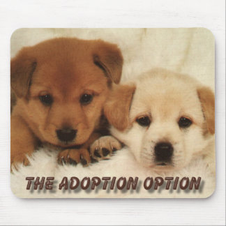 Adoption Option Mouse Pad