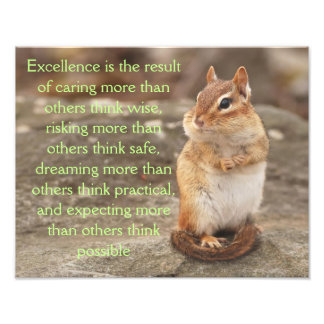 Adorable Chipmunk with Excellence Quote Photo Print