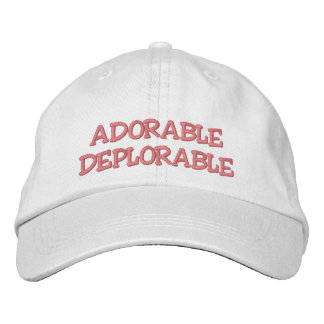 ADORABLE DEPLORABLE EMBROIDERED BASEBALL HAT