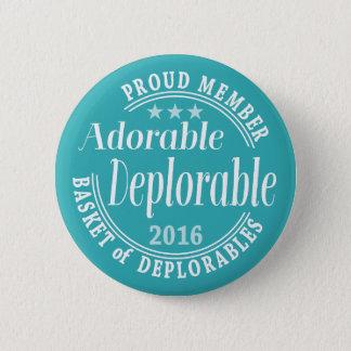 Adorable Deplorable for Donald Trump Proud Member Pinback Button