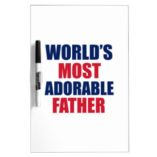 Adorable father Dry-Erase whiteboards