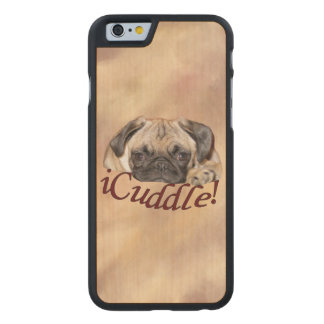 Adorable iCuddle Pug Puppy Carved® Maple iPhone 6 Case
