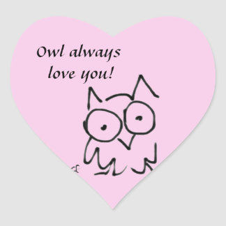 """Adorable Naive """"Owl always Love You"""" Owl Heart Sticker"""