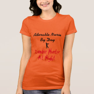 Adorable Nurse By Day Zombie Hunter At Night T-Shirt