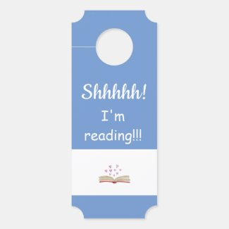 Adorable Shhhh! I'm Reading! DOOR SIGN