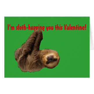 Schön Adorable Sloth Wants To Hug You! Card