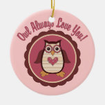 Adorable Valentine Owl - Owl Always Love You Christmas Ornaments
