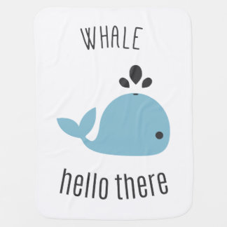 Adorable Whale (Well) Hello There! Swaddle Blanket