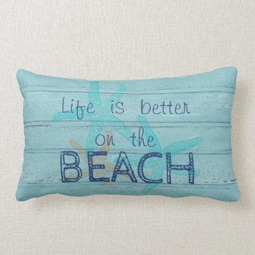 Beach Themed Adorable Wood Texture,Life Is Better On The Beach Lumbar Pillow