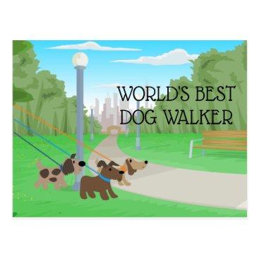 Adorable World's Best Dog Walker Postcard