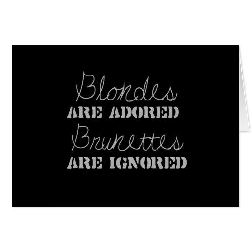 ADORAN a los BLONDES, los BRUNETTES SON camiseta I Felicitacion