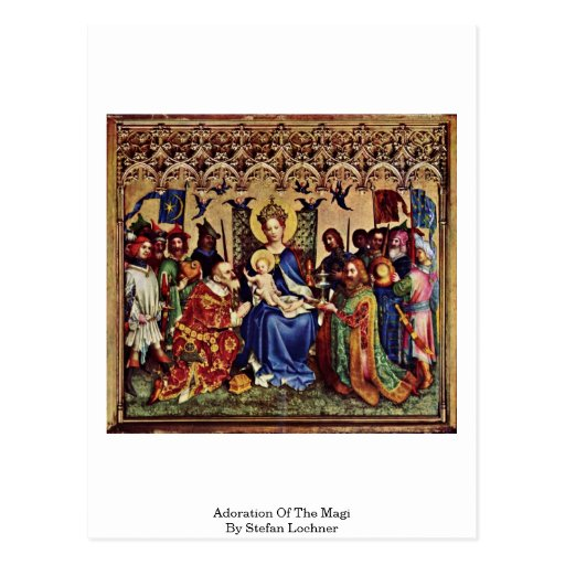 Adoration Of The Magi By Stefan Lochner Postcards