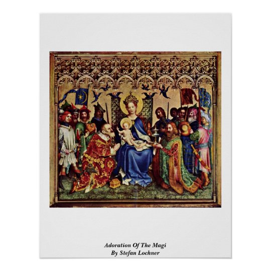 Adoration Of The Magi By Stefan Lochner Poster