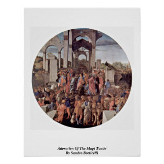 Adoration Of The Magi Tondo By Sandro Botticelli Poster