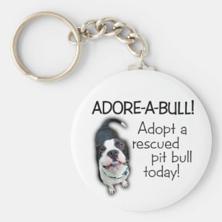 Adore-A-Bull Pit Bull! Keychain