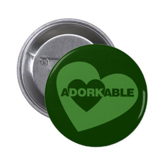 Adorkable funny humor pinback buttons