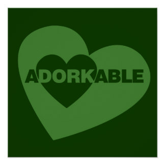 Adorkable funny humor poster