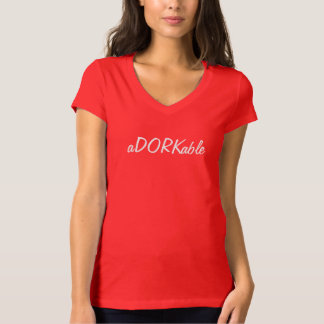 aDorkable shirt, dork, adorable, white lettering T-Shirt