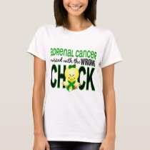 Adrenal Cancer Messed With Wrong Chick T-Shirt