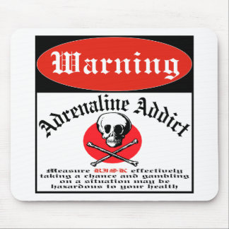 Adrenaline Addict Mouse Pad
